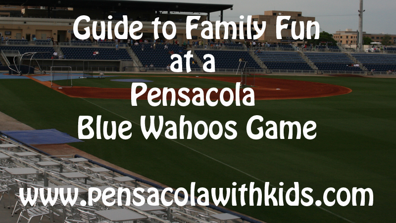 Family Fun at a Pensacola Blue Wahoos Baseball Game