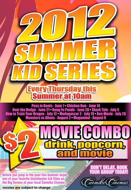 Carmike Cinemas 2012 Summer Kid Series