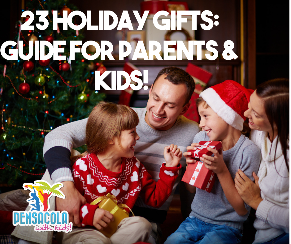 23 Holiday Gifts: Guide for Parents and Kids!