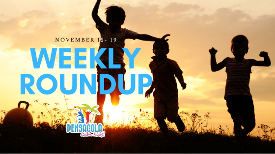 Weekly roundup, Pensacola With Kids, November 12- 19, 2019